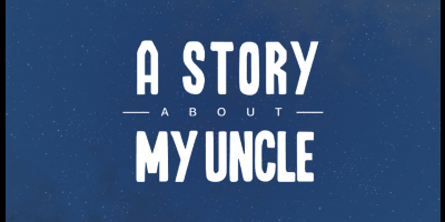 A Story About My Uncle Title